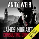 Download James Moriarty, Consulting Criminal (Unabridged) MP3