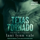 Texas Tornado: Freebirds, Book Five MP3 Audiobook