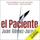 El Paciente [The Patient] (Narración en Castellano) (Unabridged) descarga de libros electrónicos
