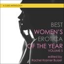 Best Women's Erotica of the Year, Volume 5: Best Women's Erotica Series (Unabridged) MP3 Audiobook