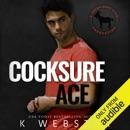 Cocksure Ace: A Hero Club Novel (Unabridged) MP3 Audiobook