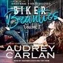 Biker Beauties: Biker Babe – Biker Beloved MP3 Audiobook