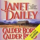 Calder Born, Calder Bred: Calder Saga, Book 4 (Unabridged) MP3 Audiobook