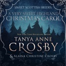 A Very Sweet Highland Christmas Carol MP3 Audiobook