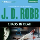 Chaos in Death: In Death, Book 33.5 (Unabridged) MP3 Audiobook