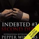 Second Debt: Indebted, Book 3 (Unabridged) MP3 Audiobook