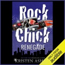 Rock Chick Renegade (Unabridged) MP3 Audiobook