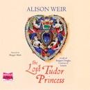 The Lost Tudor Princess MP3 Audiobook