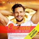 Onboard for Love: Billionaire Beach Romance, Book 6 (Unabridged) MP3 Audiobook