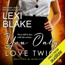 You Only Love Twice: Masters and Mercenaries, Volume 8 (Unabridged) MP3 Audiobook