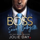 Billionaire BOSS: Secret Baby MP3 Audiobook