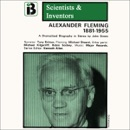Alexander Fleming: The Scientists and Inventors Series (Dramatized) [Original Staging Nonfiction] MP3 Audiobook