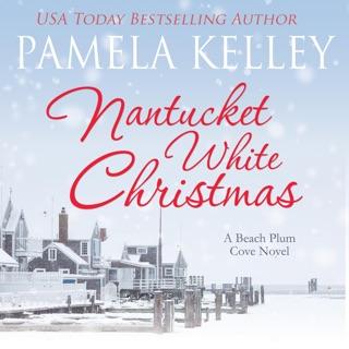 Nantucket White Christmas: A Beach Plum Cove Novel, Book 3 (Unabridged) E-Book Download