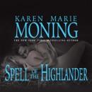 Spell of the Highlander: The Highlander Series, Book 7 (Unabridged) MP3 Audiobook
