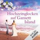 Hochzeitsglocken auf Gansett Island: Die McCarthys 11 MP3 Audiobook