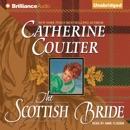 The Scottish Bride: Bride Series, Book 6 (Unabridged) [Unabridged Fiction] MP3 Audiobook