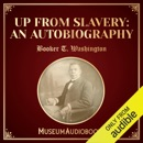 Up from Slavery: An Autobiography (Unabridged) MP3 Audiobook