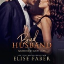 Bad Husband: Billionaire's Club, Book 3 (Unabridged) MP3 Audiobook
