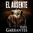 El Ausente [The Absent] (Unabridged) mp3 descargar