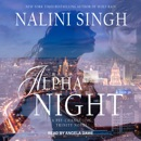 Alpha Night: A Psy-Changeling Trinity Novel MP3 Audiobook