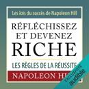 Réfléchissez et devenez riche. Les lois du succès de Napoleon Hill: Les règles de la réussite mp3 descargar
