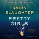Pretty Girls: A Novel MP3 Audiobook