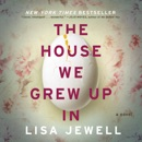 Download The House We Grew Up In MP3