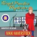 Target Practice Mysteries 1-5 MP3 Audiobook