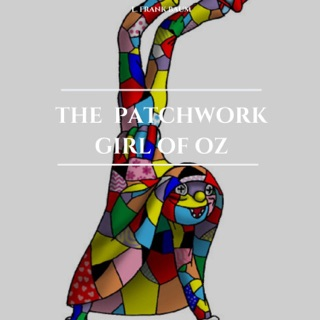 The Patchwork Girl of Oz E-Book Download