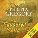 The Favoured Child: Wideacre, Book 2 (Unabridged) MP3 Audiobook