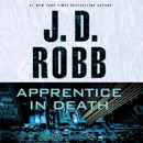 Apprentice in Death: In Death Series, Book 43 (Unabridged) MP3 Audiobook