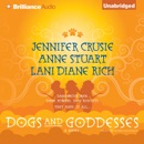 Dogs and Goddesses (Unabridged) MP3 Audiobook