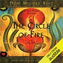 The Circle of Fire: Inspiration and Guided Meditation for Living in Love and Happiness (Unabridged) MP3 Audiobook