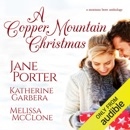 The Cowboys of Copper Mountain: A Christmas Collection (Unabridged) MP3 Audiobook
