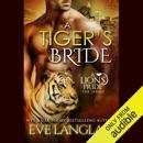 A Tiger's Bride: A Lion's Pride, Book 4 (Unabridged) MP3 Audiobook