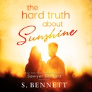 The Hard Truth About Sunshine MP3 Audiobook