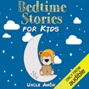 Bedtime Stories for Kids: Fun Time Series for Beginning Readers (Unabridged) MP3 Audiobook