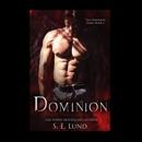 Dominion: The Dominion Series, Book 1 (Unabridged) MP3 Audiobook