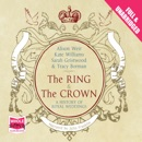 The Ring and the Crown MP3 Audiobook
