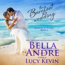 The Barefoot Wedding: Married in Malibu, Book 3 (Unabridged) MP3 Audiobook