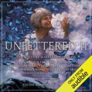 Unfettered II: New Tales by Masters of Fantasy (Unabridged) MP3 Audiobook
