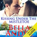 Kissing Under the Mistletoe: San Francisco Sullivans, Book 9 (Unabridged) MP3 Audiobook