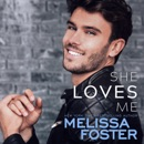 She Loves Me: Harmony Pointe, Book 3 (Unabridged) MP3 Audiobook