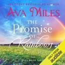The Promise of Rainbows: Dare River Book 4 (Unabridged) MP3 Audiobook