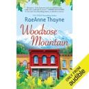 Woodrose Mountain: Hope's Crossing, Book 2 (Unabridged) MP3 Audiobook