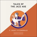 Tales of the Jazz Age (AmazonClassics Edition) (Unabridged) MP3 Audiobook