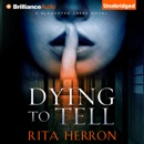 Dying to Tell: A Slaughter Creek Novel, Book 1 (Unabridged) MP3 Audiobook