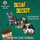 Decaf Deceit: Comics and Coffee Case Files, Book 4 (Unabridged) MP3 Audiobook