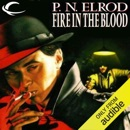 Fire in the Blood: Vampire Files, Book 5 (Unabridged) MP3 Audiobook
