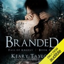 Branded: Fall of Angels (Unabridged) MP3 Audiobook
